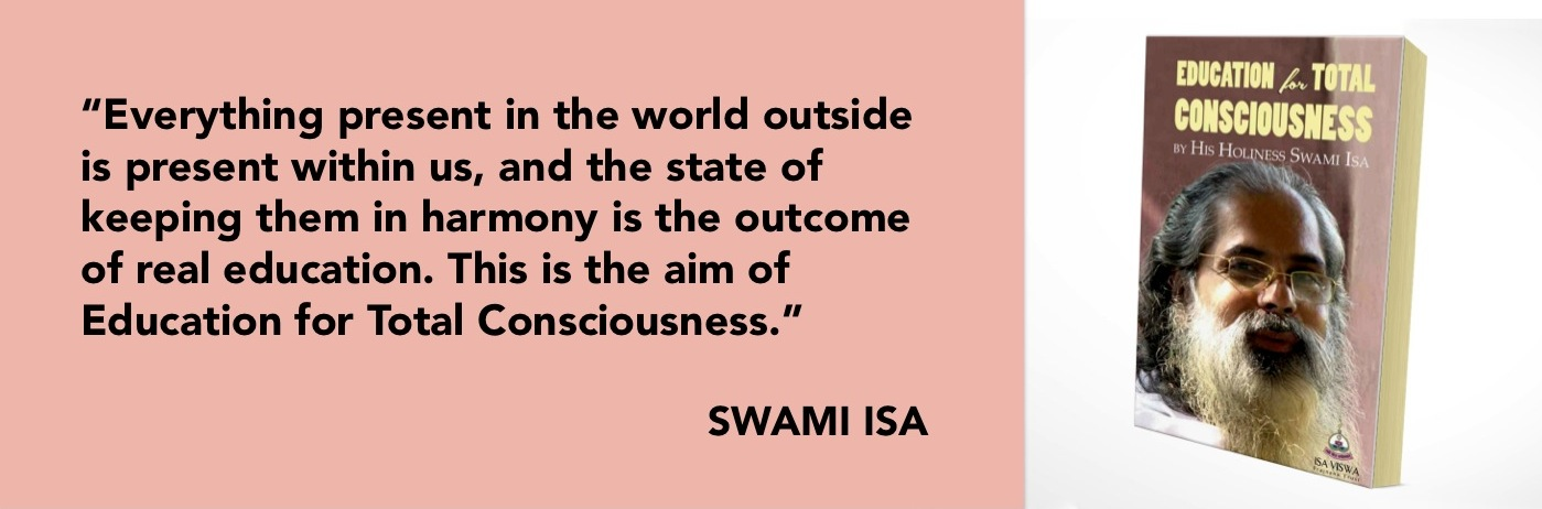 Education for Total Consciousness book by Swami Isa